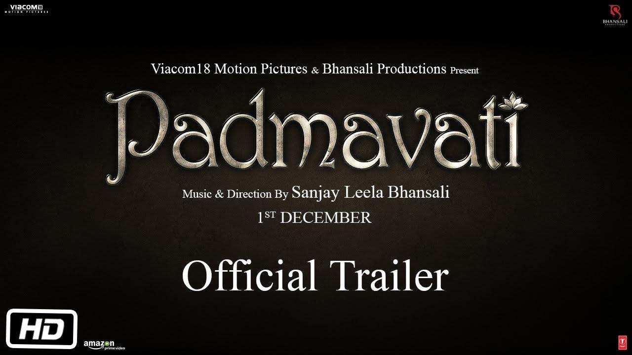Trailer of Padmavati out   https://youtu.be/X_5_BLt76c0