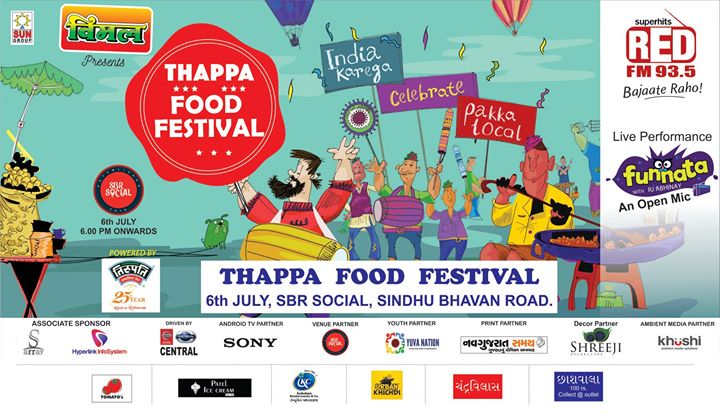 Thappa Food Festival  Tomorrow at Sbr Social  6:30pm to 11pm  Free Entry    Win Food by playing Pakki Local Games with the Red FM RJs Harsh Thakkar RJ Dhruvi - Red FM RJ Dhrumil RJ Devaki  and  Enjoy Funnata With Abhinay Stand Up : Open Mike