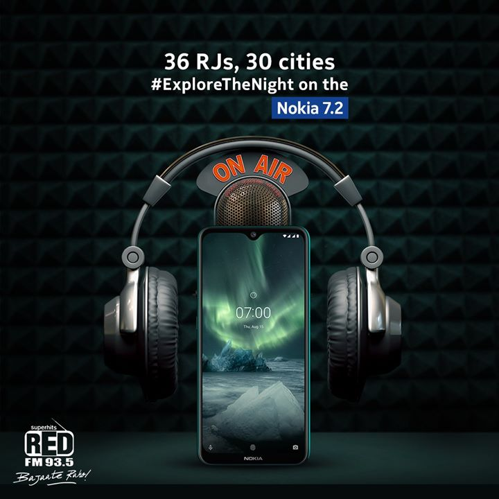36 RJs in 30 cities will be unveiling the all new Nokia 7.2. Tune in to Red FM today to #ExploreTheNight like never before. Follow Red FM and my profile for more updates! #Nokia7